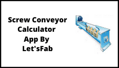 Read more about the article Screw Conveyor Calculator App Developed By Let'sFab
