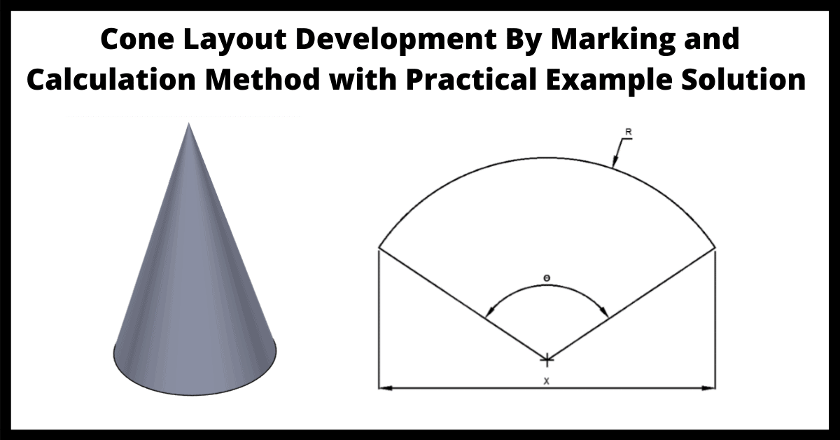 Read more about the article Cone Layout Development by Marking and Calculation Method with Practical Example